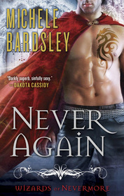 Never Again (Wizards of Nevermore, Bk 1)