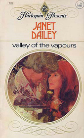 Valley of the Vapours (Harlequin Presents, No 183)
