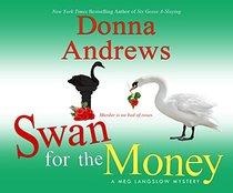 Swan for the Money (Meg Langslow Mysteries)