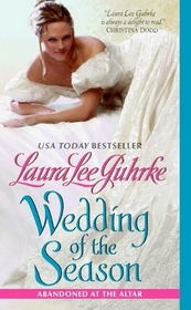 Wedding of the Season (Abandoned at the Altar, Bk 1)