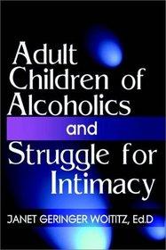 Adult Children Of Alcoholics/Struggle For Intimacy