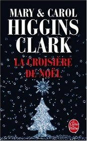 La Croisiere De Noel (Christmas Cruise) (Santa Cruise) (Alvirah Meehan Regan Reilly) (French Edition)