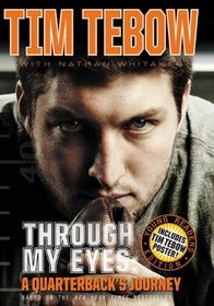 Through My Eyes: A Quarterback's Journey (Young Readers Edition)