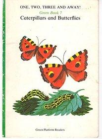 Caterpillars and butterflies (Green platform readers)