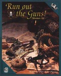 Run Out the Guns, Adventure Kit (Ice Adventure Kits)