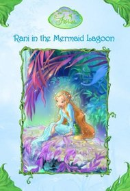 Rani in the Mermaid Lagoon (Disney Fairies)