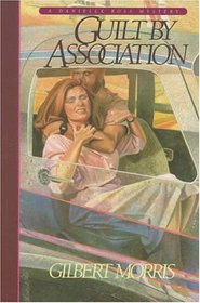 Guilt by Association (Danielle Ross, Bk 1)
