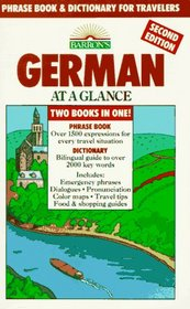 German at a Glance: Phrase Book & Dictionary for Travelers (Barron's Languages at a Glance)