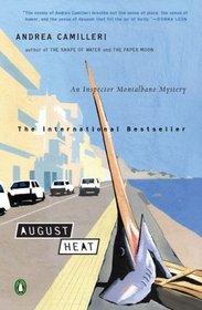 August Heat (Inspector Montalbano, Bk 10)