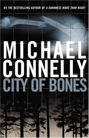 City of Bones (Harry Bosch, Bk 8)