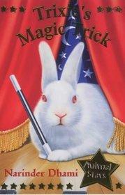 Trixie's Magic Tricks (Animal Stars S.)