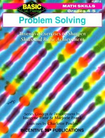 Problem Solving: Inventive Exercises to Sharpen Skills and Raise Achievement (Basic, Not Boring  4 to 5)