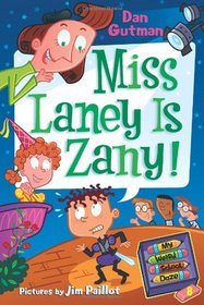Miss Laney Is Zany! (My Weird School Daze, Bk 8)
