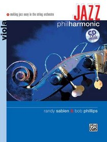 Jazz Philharmonic: Viola (Book & CD) (Alfred's Philharmonic Series for Strings)