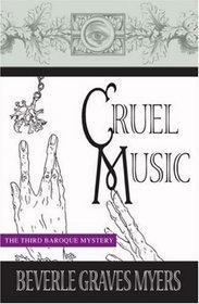 Cruel Music: A Baroque Mystery