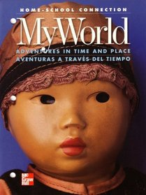 Home-school Connection: My World Adventures in Time and Place / Aventuras a Traves Del Tiempo: Mcgraw Hill Social Studies: Blackline Masters (002148435X, 9780021484355)