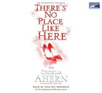 There's No Place Like Here (aka A Place Called Here) (Audio CD) (Unabridged)