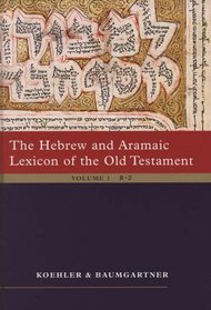 The Hebrew and Aramaic Lexicon of the Old Testament (Unabridged 2-Volume Study Edition)