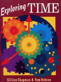Exploring Time (Information Books - Project Books)