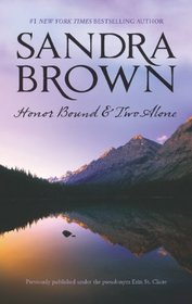 Honor Bound / Two Alone