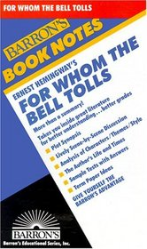 Ernest Hemingway's for Whom the Bell Tolls (Barron's Book Notes)