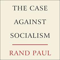 The Case Against Socialism