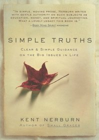 Simple Truths : Clear and Simple Guidance on the Big Issues in Life