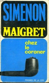 Maigret Chez Le Coroner (French