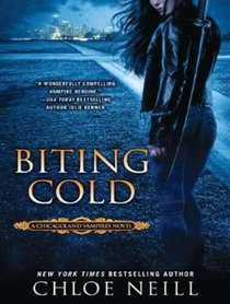 Biting Cold: Library Edition (Chicagoland Vampires)