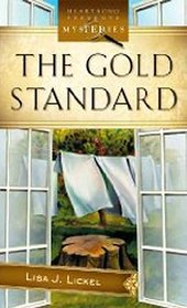 The Gold Standard (HEARTSONG PRESENTS MYSTERIES)