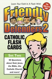 Friendly Defenders 2: Catholic Flash Cards with Cards