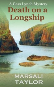 Death on a Longship (The Cass Lynch Mysteries) (Volume 1)