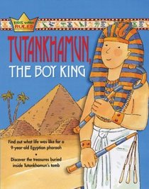 Tutankhamun: The Boy King
