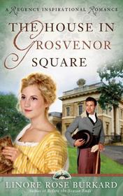 The House in Grosvenor Square (Forsythe, Bk 2)