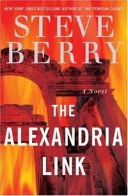The Alexandria Link (Cotton Malone, Bk 2)