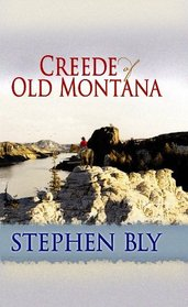 Creede of Old Montana (Center Point Premier Western) (Large Print)