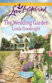 The Wedding Garden (Redemption River, Bk 2) (Love Inspired, No 559)
