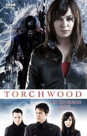 Into The Silence (Torchwood, Bk 10)