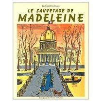 Le Sauvetage de Madeleine (French Edition)