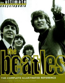 The Beatles: The Complete Illustrated Story