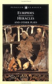 Heracles and Other Plays (Penguin Classics)