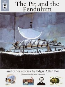The Pit and the Pendulum and Other Stories : The Whole Story (Whole Story)
