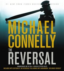 The Reversal (Mickey Haller, Bk 3) (Audio CD) (Unabridged)