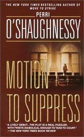 Motion to Suppress (Nina Reilly, Bk 1) (Large Print)