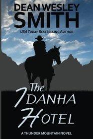 The Idanha Hotel: A Thunder Mountain Novel (Volume 9)