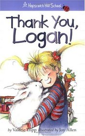 Thank You, Logan! (Hopscotch Hill School)