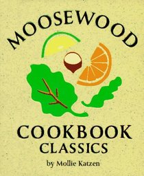 Moosewood Cookbook Classics (Mini Edition)