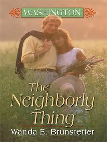 Washington: The Neighborly Thing (Heartsong Novella in Large Print)