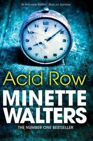 Acid Row. Minette Walters