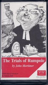 The Trials of Rumplole (#2 in the rumpole of the bailey series, 2)